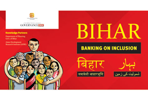 Bihar Banking On Inclusion