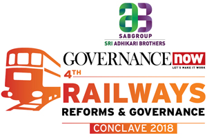 Railways Reforms & Governance Conclave 2018